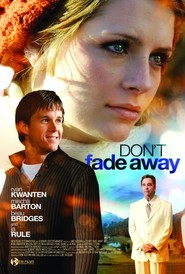Best Don't Fade Away wallpapers.