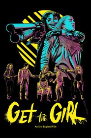 Get the Girl - hd wallpapers.