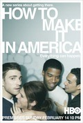Best How to Make It in America wallpapers.
