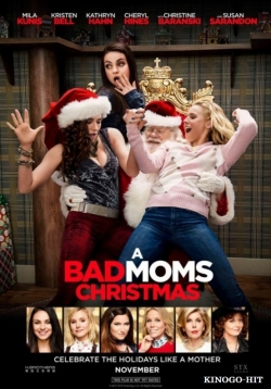 Best A Bad Moms Christmas wallpapers.